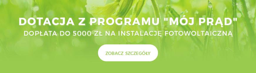 Dotacja Mój Prąd fotowoltaika Radom - dofinansowanie do 5000 zł